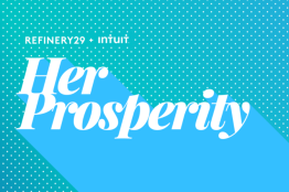 Powering HER Prosperity with Refinery29!