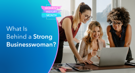 What Is Behind a Strong Businesswoman? Stories of Courage and Inspiration