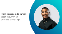 From classroom to career: Jason's journey to business ownership